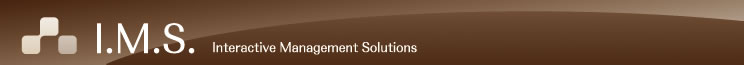 I.M.S.(Interactive Management Solutions)